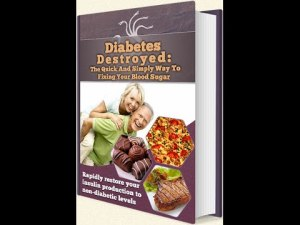 Diabetes Destroyed program