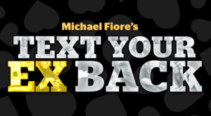 Michael Fiore's Text Your Ex Back